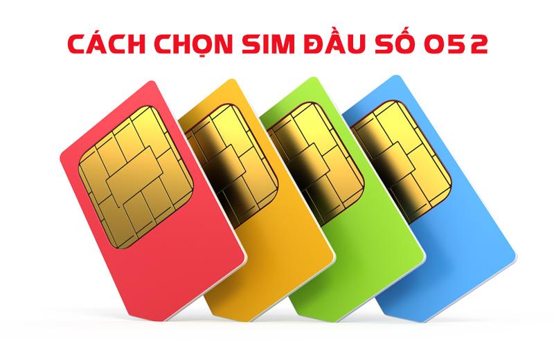 Cach Chon Sim Dau So 052
